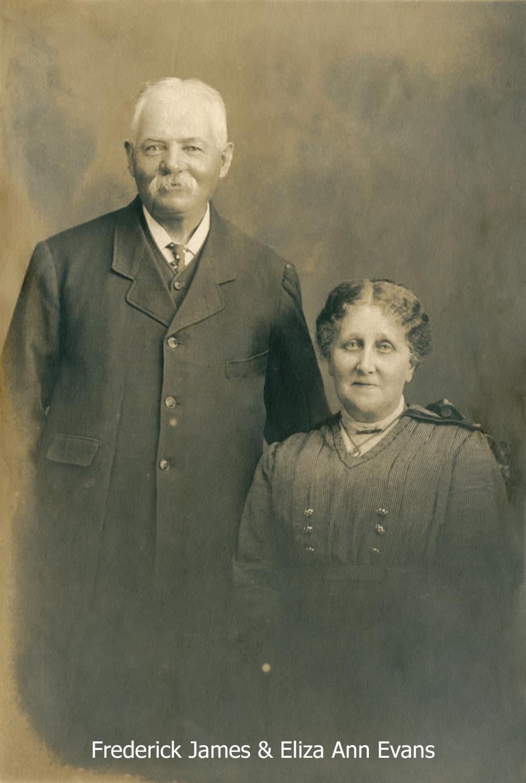 Fredrick James & Eliza Ann Evans
